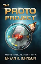 The Proto Project: A Sci-Fi Adventure of the Mind for Kids Ages 9-12 PDF