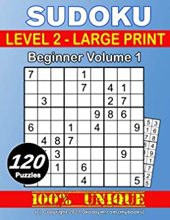 Sudoku Level 2 - Large Print - Beginner - Volume 1: Easy to read: Extra large print Easy to Beginner Plus sudoku puzzles f...