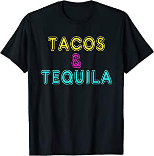 Tacos and Tequila Retro Neon Sign / Cinco de Mayo Gift Shirt