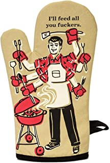 Blue Q Oven Mitt,Ill Feed All You F--kers,One size