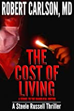 The Cost Of Living - A Sequel To The Diabolical Doctor: A Steele Russell Thriller