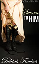 Sworn to Him: The Full Novel: (A Billionaire Baby/Marriage of Convenience Romance) (The Billionaire's Beck and Call Book 5)