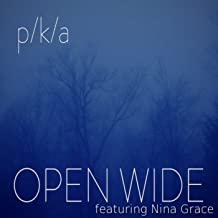 Open Wide (feat. Nina Grace)