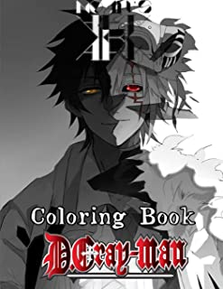 D Gray Man Coloring Book: More then 30 high quality illustrations .D Gray Man ,Manga, Anime Coloring Book ...
