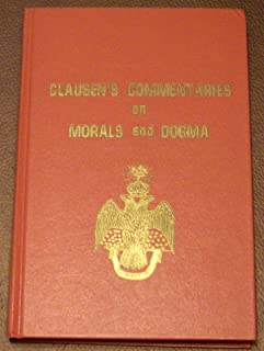 clausen's commentaries on morals and dogma