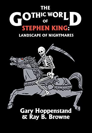 Gothic World of Stephen King: Landscape of Nightmares