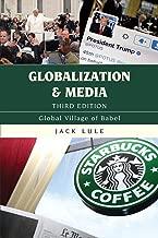 Globalization and Media: Global Village of Babel