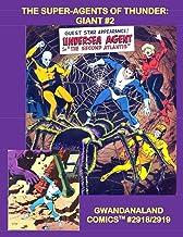 The Super-Agents Of Thunder: Giant #2: Gwandanaland Comics #2918/2919 --- Dynamo, NoMan, Lightning, Raven and more! Issues...