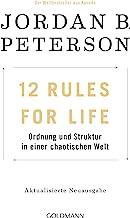 12 Rules For Life: Ordnung und Struktur in einer chaotischen Welt - Aktualisierte Neuausgabe (German Edition)