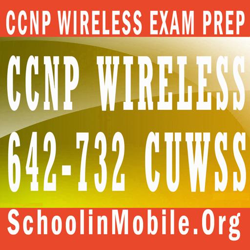 CCNP Wireless (642-732 CUWSS)