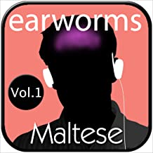 Earworms Rapid Maltese: Volume 1 - Musical Brain Trainer