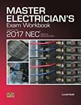 Master Electrician's Exam Workbook Based on the 2017 NEC