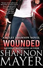 Wounded: A Rylee Adamson Novel, Book 8