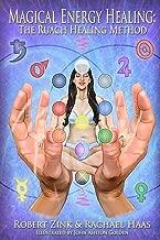 Magical Energy Healing: The Ruach Healing Method