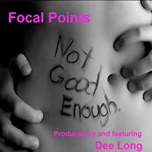 (You're) Not Good Enough (feat. Dee Long) - Single