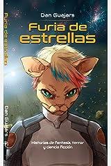 Furia de Estrellas (Guajars) (Spanish Edition) Kindle Edition