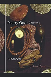 Poetry Oud: Chapter 1 (40 Sonnets)
