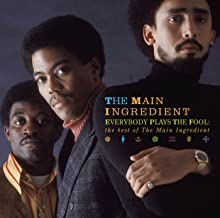 Best the main ingredient everybody plays the fool Reviews