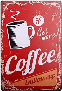 HANTAJANSS Endless Coffee Cup Vintage Metal Sign, Retro Tin Signs for Store, Bar, Home Decoration