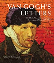 Van Gogh's Letters: The Mind of the Artist in Paintings, Drawings, and Words, 1875-1890