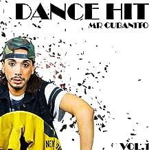 Dance Hit - Mr. Cubanito Vol.1