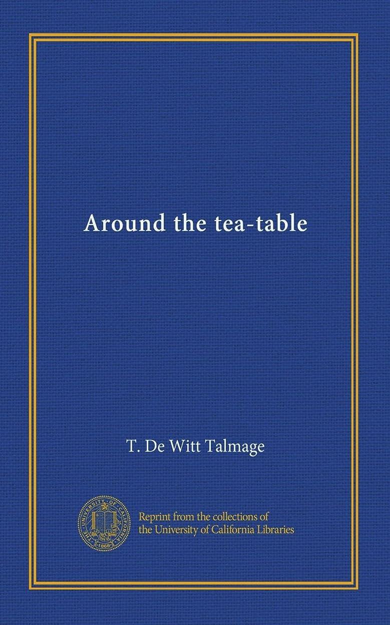 心のこもった光のスケジュールAround the tea-table