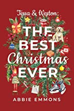 Tessa and Weston: The Best Christmas Ever