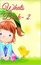 Kids:Whats Book - 2: Kids book,Moral stories,Bedtime Stories,Children's Books, Early Reader