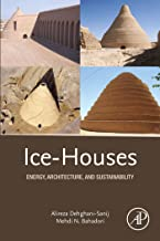 Ice-Houses: Energy, Architecture, and Sustainability (English Edition)