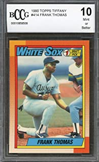 c7b92a1a291 1990 topps tiffany  414 FRANK THOMAS chicago white sox rookie card BGS BCCG  10 Graded