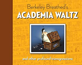 Berkeley Breathed's Academia Waltz And Other Profound Transgressions (Bloom County)