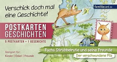 Fuchs Strubbelrute und seine Freunde 01 - Der verschwundene Pilz: Fünf Postkartengeschichten