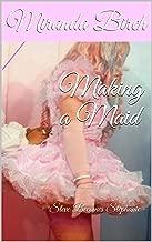 Making a Maid: Steve Becomes Stephanie