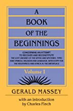 A Book of the Beginnings Vol 1 with an Introduction by Charles Finch