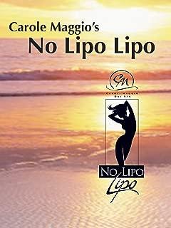 Carole Maggio No Lipo Lipo