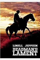 Deadman's Lament (The Deadman Series Book 1) Kindle Edition