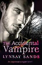 The Accidental Vampire: Book Seven (Argeneau Vampire)
