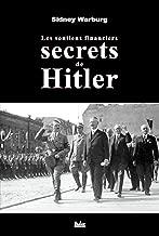 Les soutiens financiers secrets de Hitler (HAD.HISTOIRE) (French Edition)