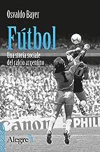 Permalink to Fútbol. Una storia sociale del calcio argentino PDF
