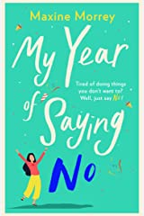 My Year of Saying No: A laugh-out-loud, feel-good romantic comedy for 2021 Kindle Edition