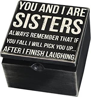 Primitives by Kathy Classic Hinged Box, 4 x 4 x 2.75-Inches, You and I are Sisters Always Remember