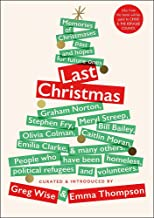 Last Christmas: Memories of Christmases Past and Hopes of Future Ones