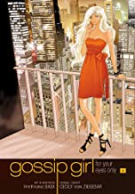 Gossip Girl: The Manga, Vol. 1: For Your Eyes Only (Gossip Girl: The Manga, 1)