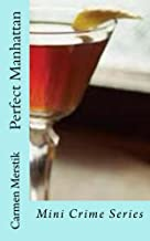 Perfect Manhattan (Mini Crime Series Book 2)