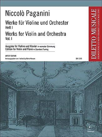 Werke für Violine und Orchester Heft 1: Heft 1: Le Streghe/Napoleon/Sonata movimento perpetuo. Ausgabe in normaler Stimmung
