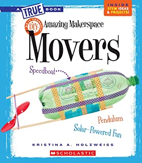 Amazing Makerspace DIY Movers (a True Book: Makerspace Projects)