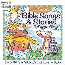 Kids Favorite Bible Songs & Stories: Elijah's Chariot of Fire