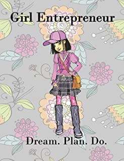 Girl Entrepreneur Dream. Plan. Do. Brainstorming Creative Ideas Journal: Female Business Branding Startup Hustles