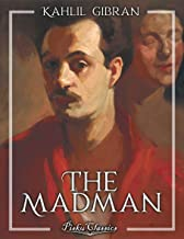 """The Madman """"His parables and poems"""": Pisku Classics"""