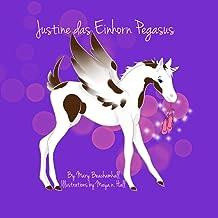 Justine das Einhorn Pegasus: Justine will Ballett tanzen lernen! (German Edition)